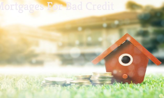 Why There Is No More Stress on Mortgages for Bad Credit?