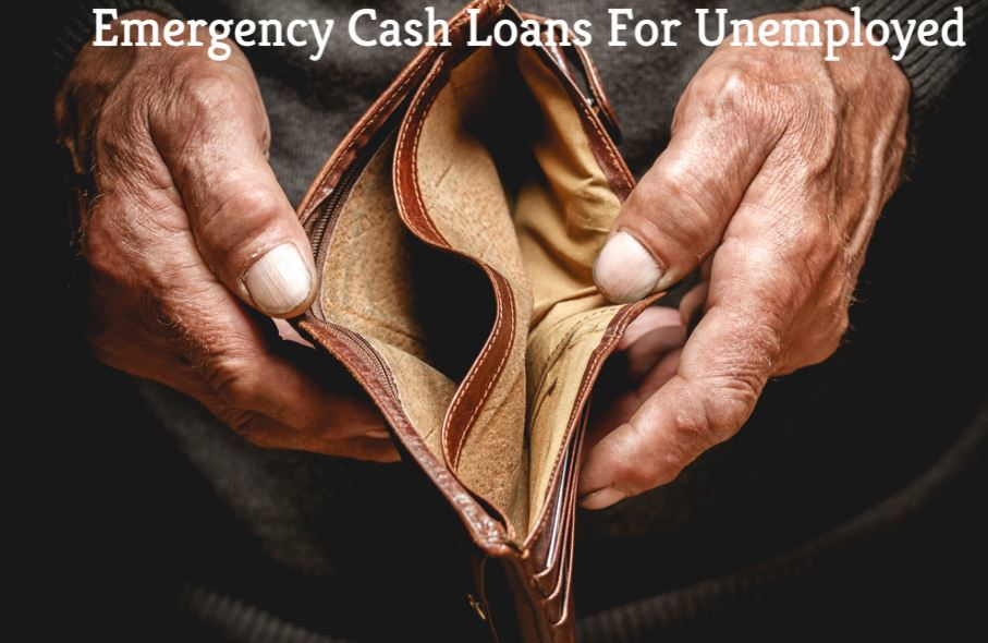 Emergency Cash Loans For Unemployed – When To Take Out And When To Avoid
