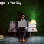 10 Effective Tips To Increase Traffic To Your Travel Blog