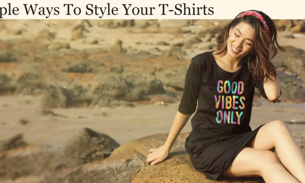 5 Simple Ways To Style Your T-Shirts