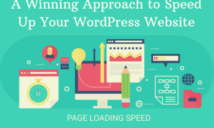 A Winning Approach To Speed Up Your WordPress Website