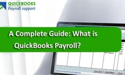A Complete Guide: What Is Quickbooks Payroll?