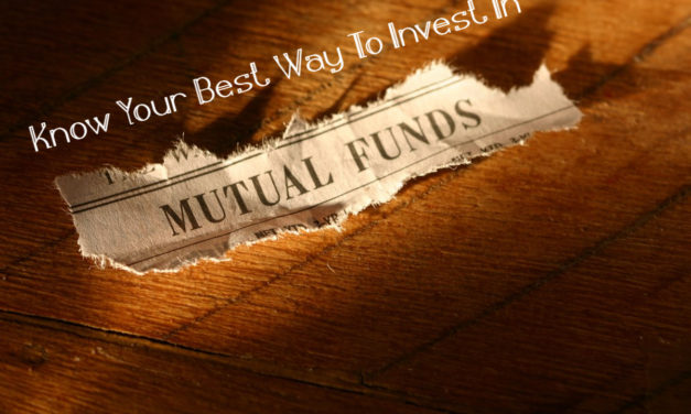 Know Your Best Way To Invest In Mutual Funds