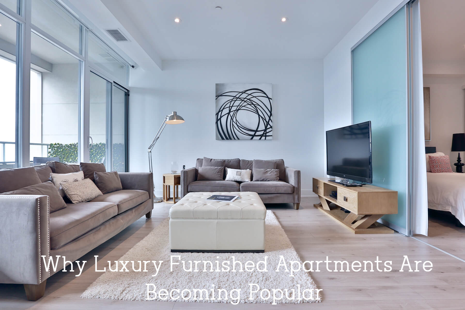 Why Luxury Furnished Apartments Are Becoming Popular Among Travelers