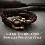 How To Choose The Right Men Bracelet For Your Style