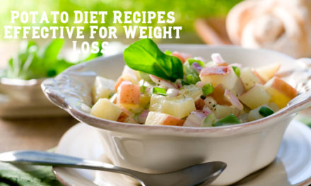Potato Diet Recipes- Are These Recipes Effective For Weight Loss