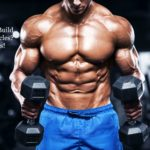 Want To Build Lean Muscles? Eat This!