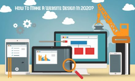 How To Make A Website Design In 2020?