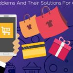 Ecommerce Problems And Their Solutions For Online Shopping