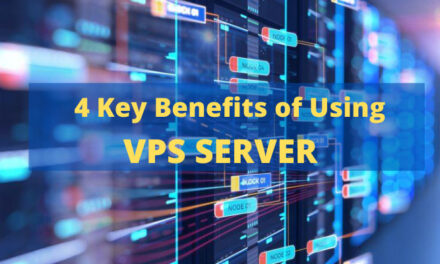 4 Key Benefits of Using VPS Server for you Organization