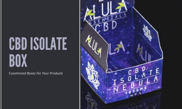 Why Should We Customize CBD Isolate Boxes?