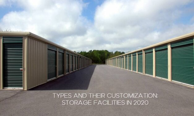 TYPES AND THEIR CUSTOMIZATION: STORAGE FACILITIES IN 2020