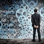 7 Impressive Way To Improve Quality Back Office Performance