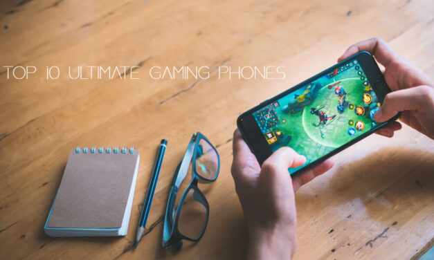 Top 10 Ultimate Gaming Phones